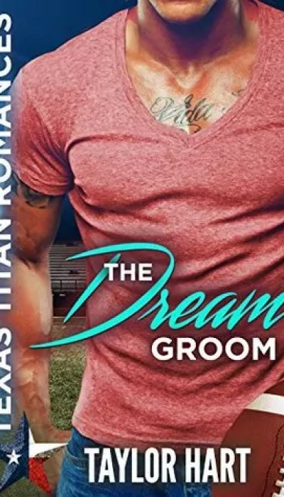 The Dream Groom by Taylor Hart – Excerpt and Giveaway