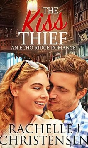 The Kiss Thief by Rachelle J. Christensen – Excerpt, Book Sale and Giveaway