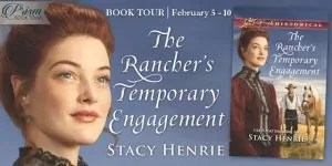 The Rancher's Temporary Engagement by Stacy Henrie - Book Review, Preview