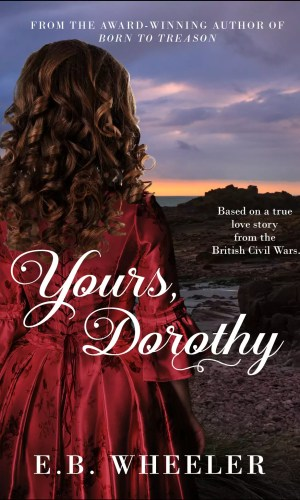 Yours, Dorothy by E.B. Wheeler – Review