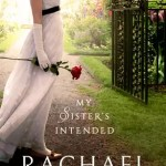 My Sisters Intended by Rachael Anderson