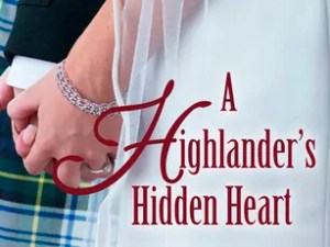 A Highlander's Hidden Heart by Julie Coulter Bellon – Review