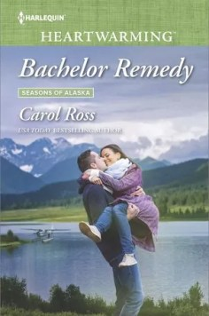 The Bachelor Remedy by Carol Ross – Excerpt