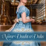 Never Doubt a Duke by Regina Scott