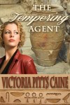 The Tempering Agent by Victoria Pitts-Caine