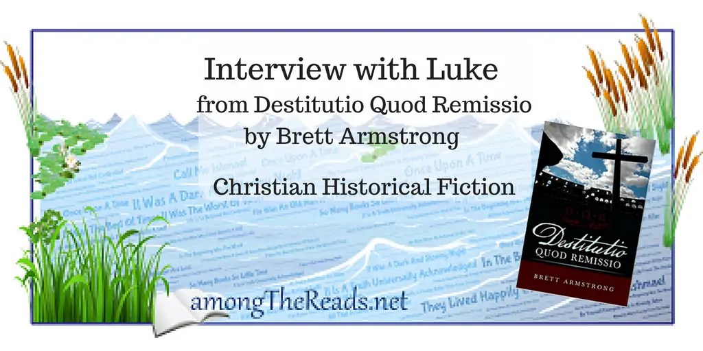 Character Interview with Luke from Destitutio Quod Remissio