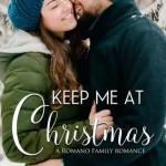 Keep Me At Christmas by Lucinda Whitney