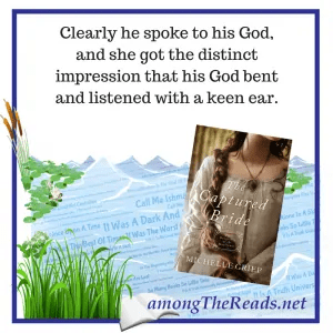 The Captured Bride by Michelle Griep Quote
