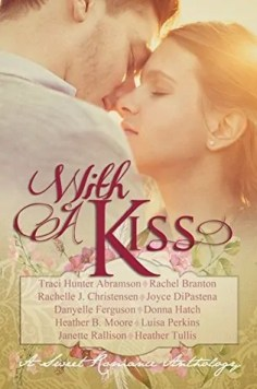 With a Kiss Anthology – Book Review, Preview