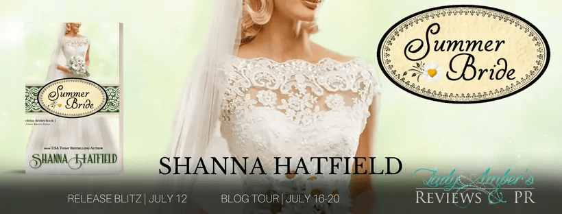 Summer Bride by Shanna Hatfield - New Release, Excerpt