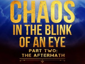 Chaos in the Blink of an Eye #2: The Aftermath – Preview