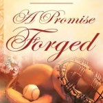 A Promise Forged by Cara C. Putman