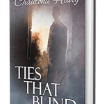 Ties that Blind by Chautona Havig