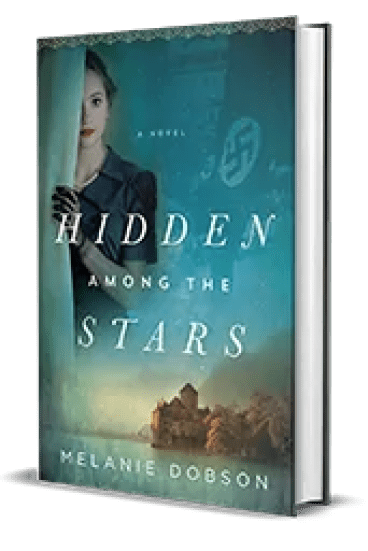 Hidden Among the Stars by Melanie Dobson – Book Review, Preview