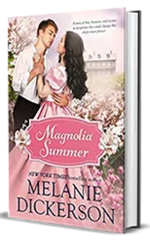 Magnolia Summer by Melanie Dickerson – Book Review, Preview