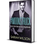 #Moonstruck by Sariah Wilson
