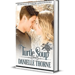 Turtle Soup by Danielle Thorne