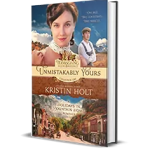 Unmistakably Yours by Kristin Holt