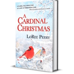 A Cardinal Christmas by LoRee Peery
