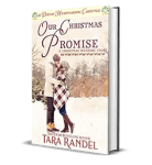 Our Christmas Promise by Tara Randal