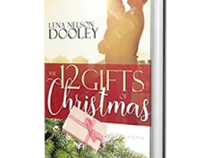 The 12 Gifts of Christmas by Lena Nelson Dooley – Book Review, Preview