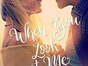 When You Look at Me by Pepper D. Basham – Book Review