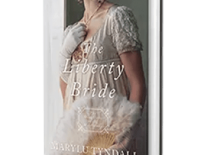 The Liberty Bride by MaryLu Tyndall – Book Review, Preview