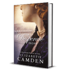 A Desperate Hope by Elizabeth Camden