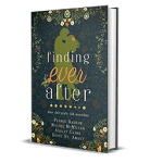 Finding Ever After Pepper Basham Rachel McMillan Ashley Clark Betsy St Amant