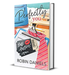 Perfectly You by Robin Daniels