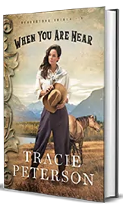 When You Are Near by Tracie Peterson – Book Review, Preview