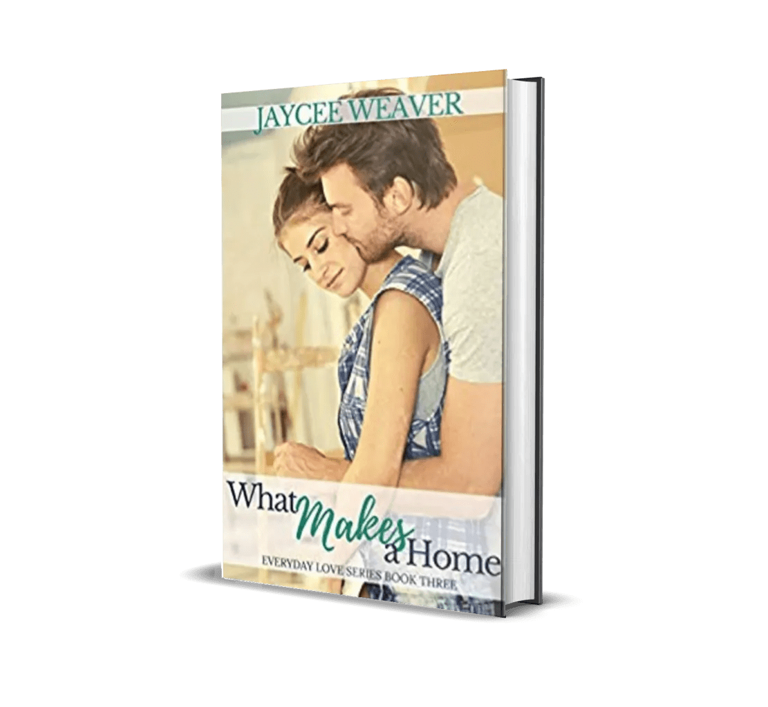 What Makes a Home (Everyday Love #3)