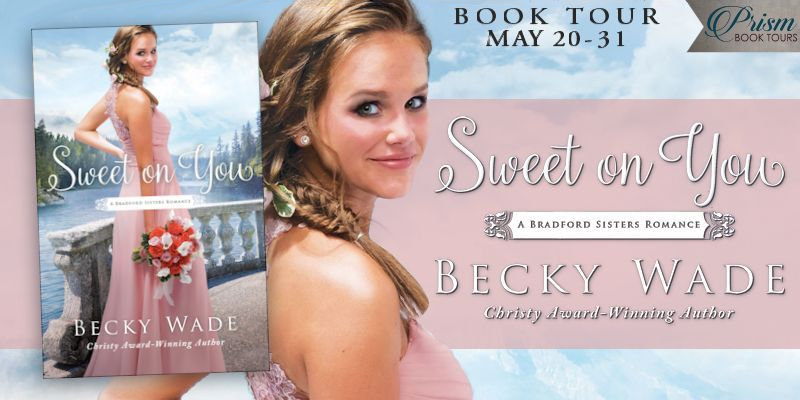 Sweet on You by Becky Wade - Book Review, Preview