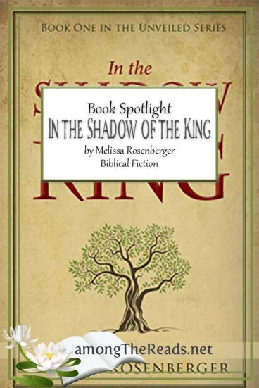 In the Shadow of the King by Melissa Rosenberger – Book Spotlight, Excerpt