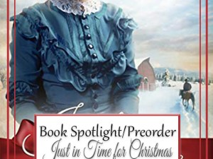 Just in Time for Christmas by Davalynn Spencer – Spotlight, Pre-Release Ordering