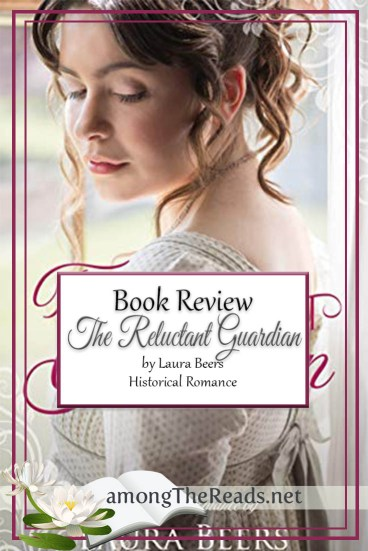 The Reluctant Guardian by Laura Beers – Book Review, Preview