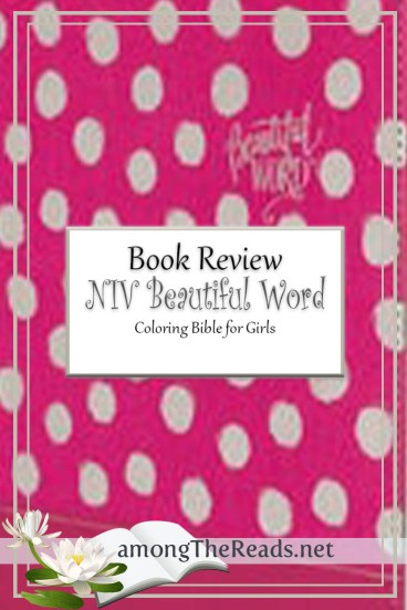 NIV Beautiful Word Coloring Bible for Girls – Book Review