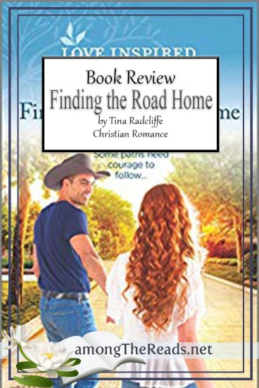 Finding the Road Home by Tina Radcliffe – Book Review