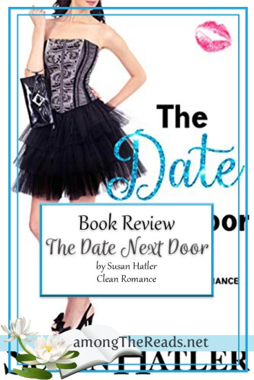 The Date Next Door by Susan Hatler  – Book Review, Preview