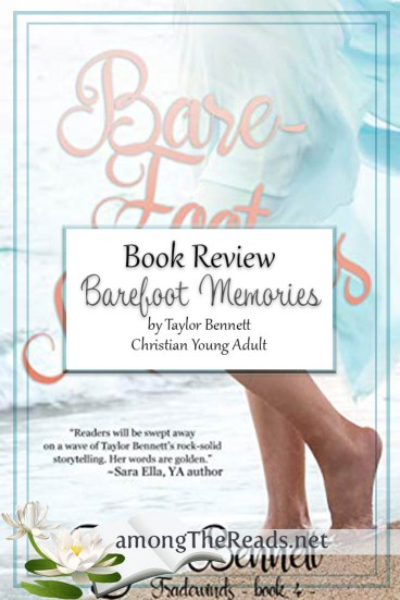 Barefoot Memories by Taylor Bennett – Book Review, Preview
