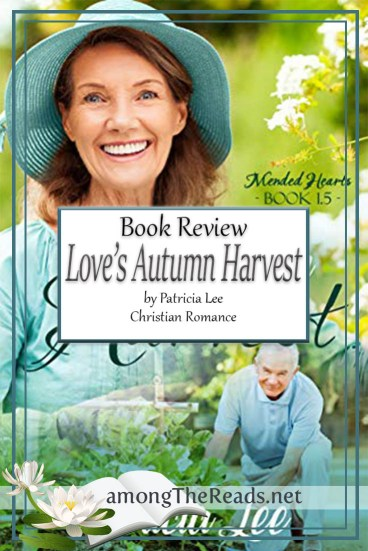 Love's Autumn Harvest by Patricia Lee – Book Review