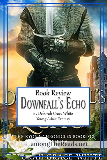 Downfall's Echo by Deborah Grace White – Book Review