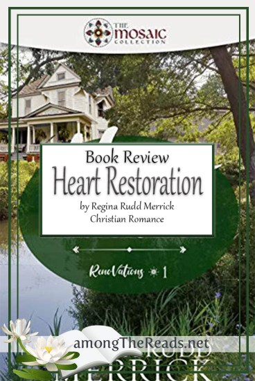Heart Restoration by Regina Rudd Merrick – Book Review