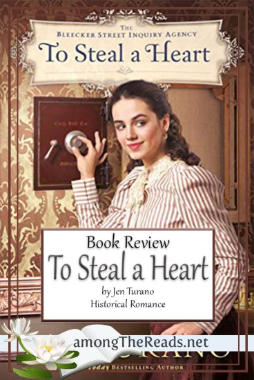 To Steal a Heart by Jen Turano – Book Review