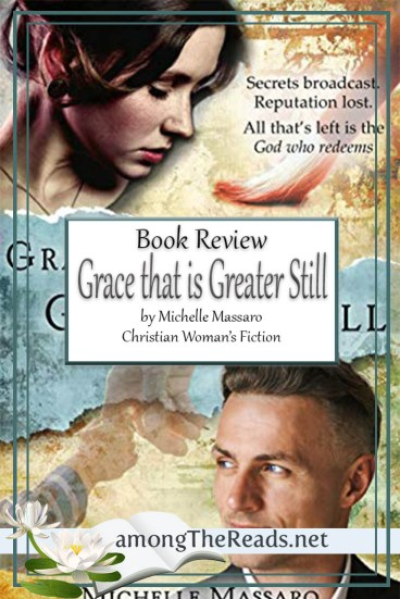 Grace that's Greater Still by Michelle Massaro – Book Review