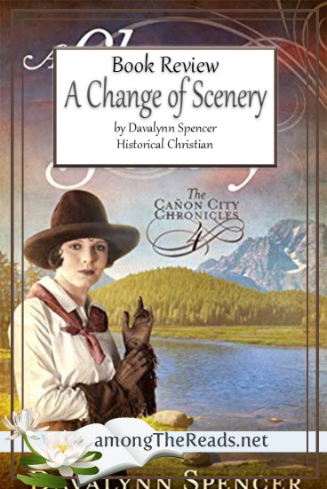 A Change of Scenery by Davalynn Spencer – Book Review