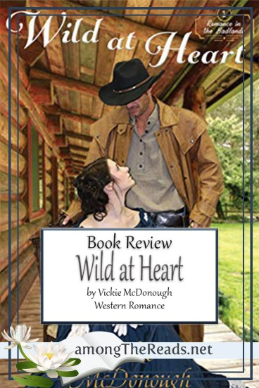 Wild at Heart by Vickie McDonough – Book Review