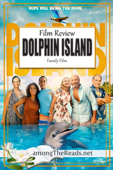 Dolphin Island – Film Review