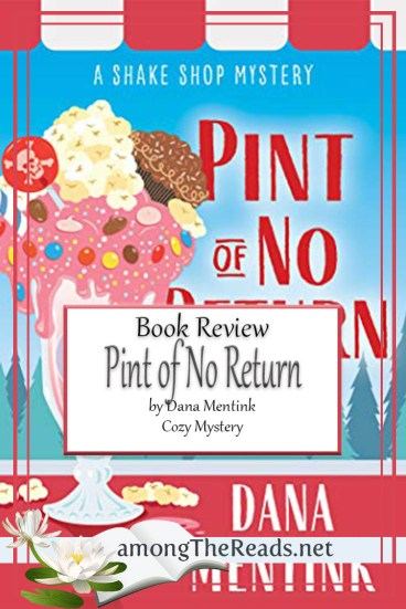 Pint of No Return by Dana Mentink – Book Review