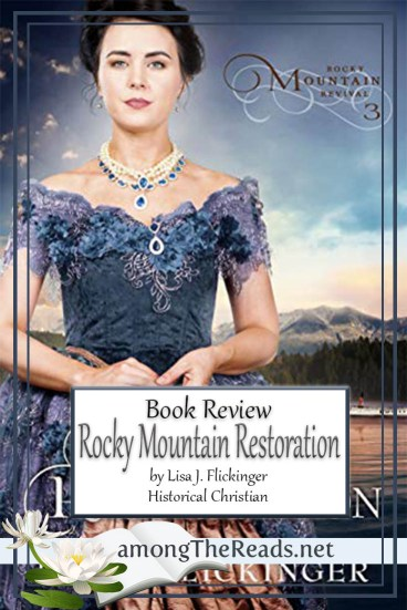 Rocky Mountain Restoration by Lisa J. Flickinger – Book Review